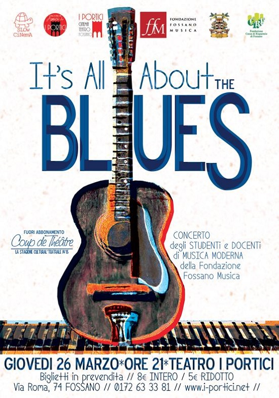 It's all About The Blues a Fossano