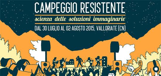 Campeggio Resistente 2015 a Valloriate