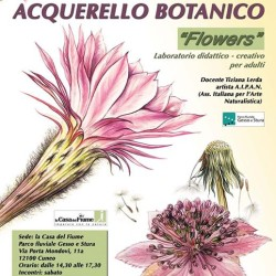 """CORSO DI ACQUERELLO BOTANICO """"FLOWERS"""" Ritorna alla Casa del Fiume..."""
