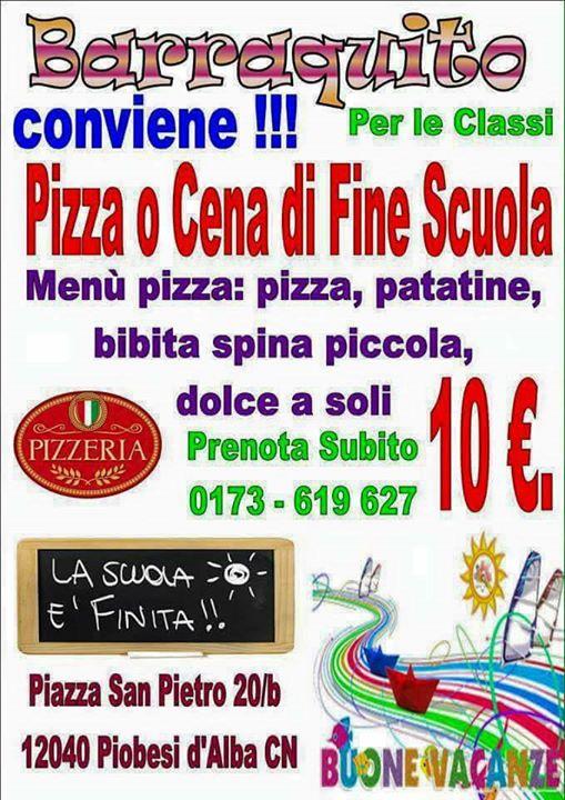 Cena di fine anno scolastico €10 - Barraquito Piobesi 1...