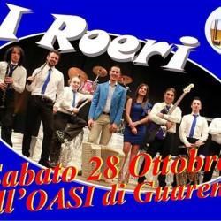 Questa sera I ROERI all'OASI di Guarene!