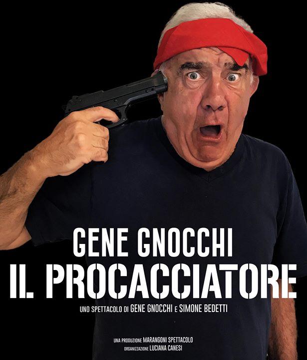 """Gene Gnocchi """"Il Procacciatore"""""""