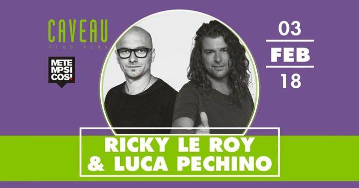 Ricky le Roy & Luca Pechino - Sabato 3 Febbraio #CaveauClubAlba