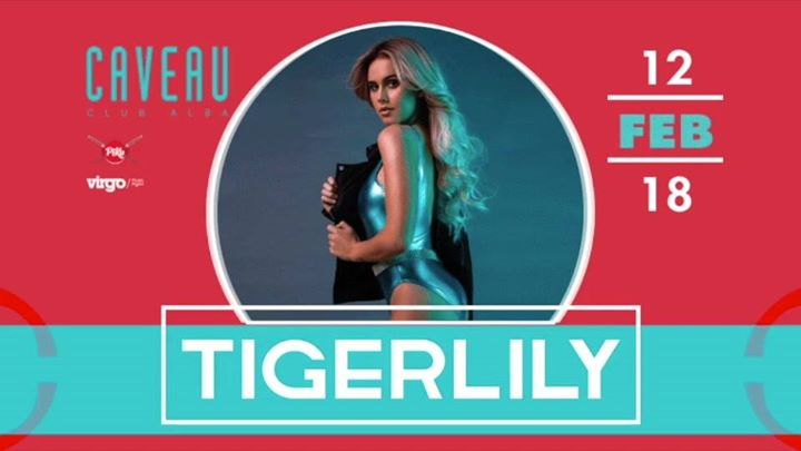 Tigerlily - Lunedì 12 Febbraio 2018 #CaveauClubAlba
