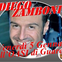 Questa sera un imperdibile DIEGO ZAMBONI all'OASI di Guarene!