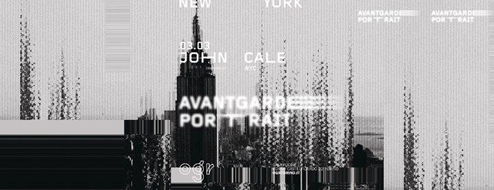 John Cale inspired by: NYC - Avantgarde Portrait @OGR