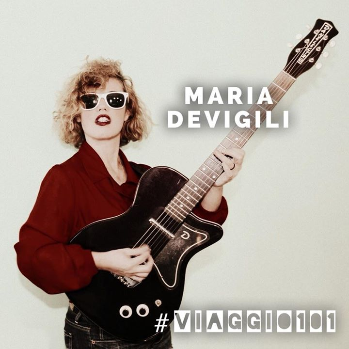 - Live - MARIA DEVIGILI - #VIAGGIO101 - BIRROVIA -