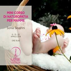 Ad aprile mini corso di Naturopatia dedicato alle mamme. Mirya...