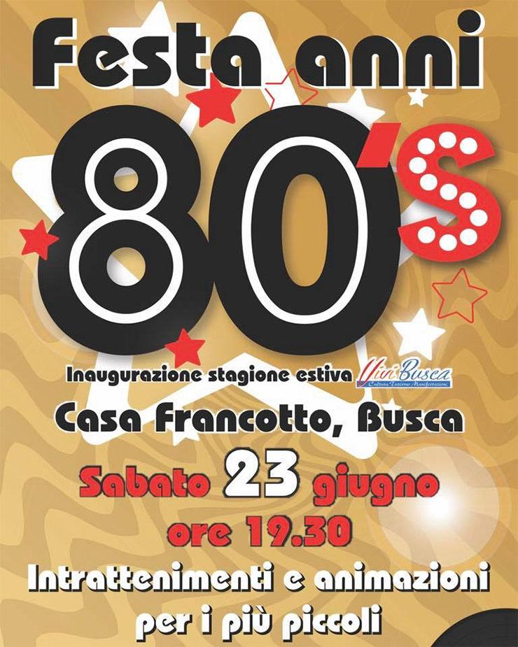 Festa Anni 80 a Busca
